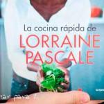 La cocina rápida de Lorraine Pascale